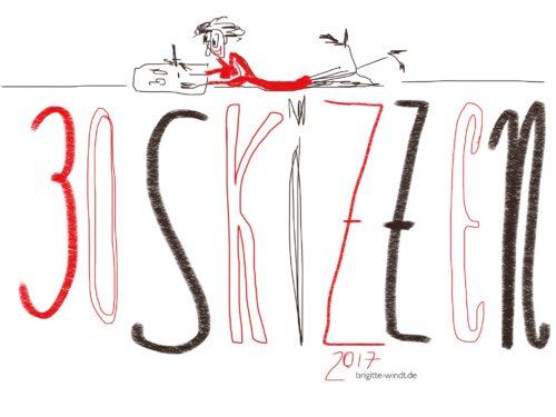 Krizzellizzen - 30 Skizzen in Bild, Text und Ton 2017 - Brigitte Windt