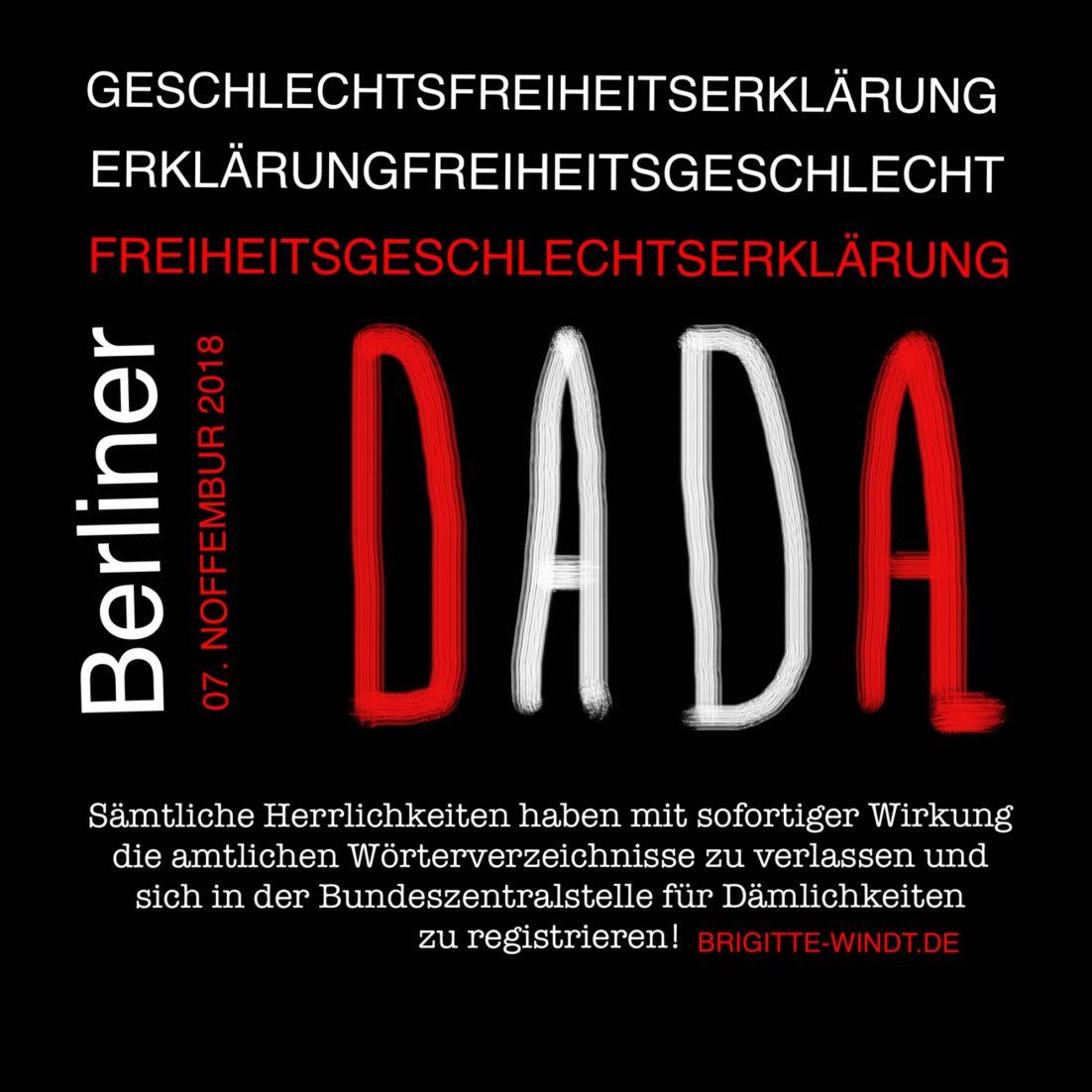 DADA Brigitte Windt. Weißer und roter Text auf schwarzem Grund. Berliner Geschlechtsfreiheitserklärung vom 07. Noffembur 2018