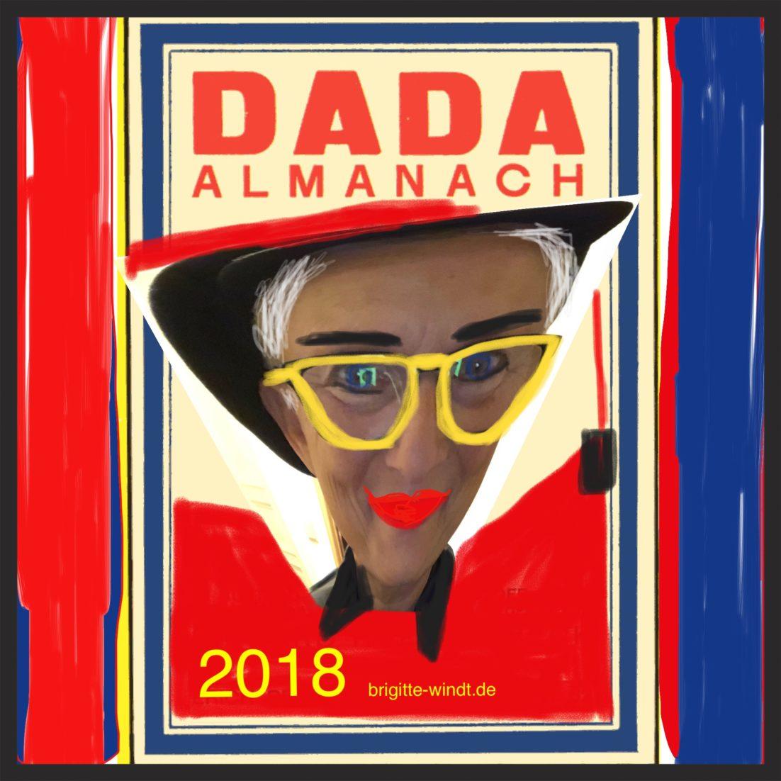 HUEL | SEN | BAG Brigitte Windt. Plakat DADA Almanach 2018 mit verzerrtem Selbstporträt und knallgelber Brille.